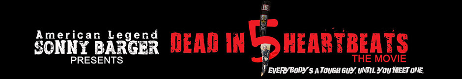 Official Website for the Independent Feature Film Dead In 5 Heartbeats by American Motorcycle Legend Sonny Barger